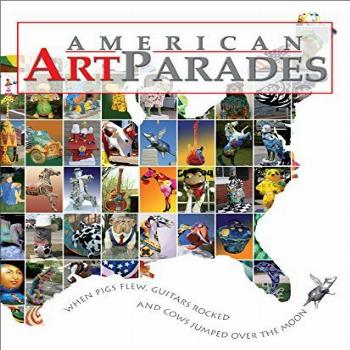American Art Parades When Pigs Flew, Guitars Rocked amp Cows