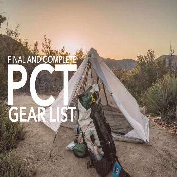 Complete and Final Pacific Crest Trail Gear List (Round Two) A Pacific Crest Trail thru-hiker's gea