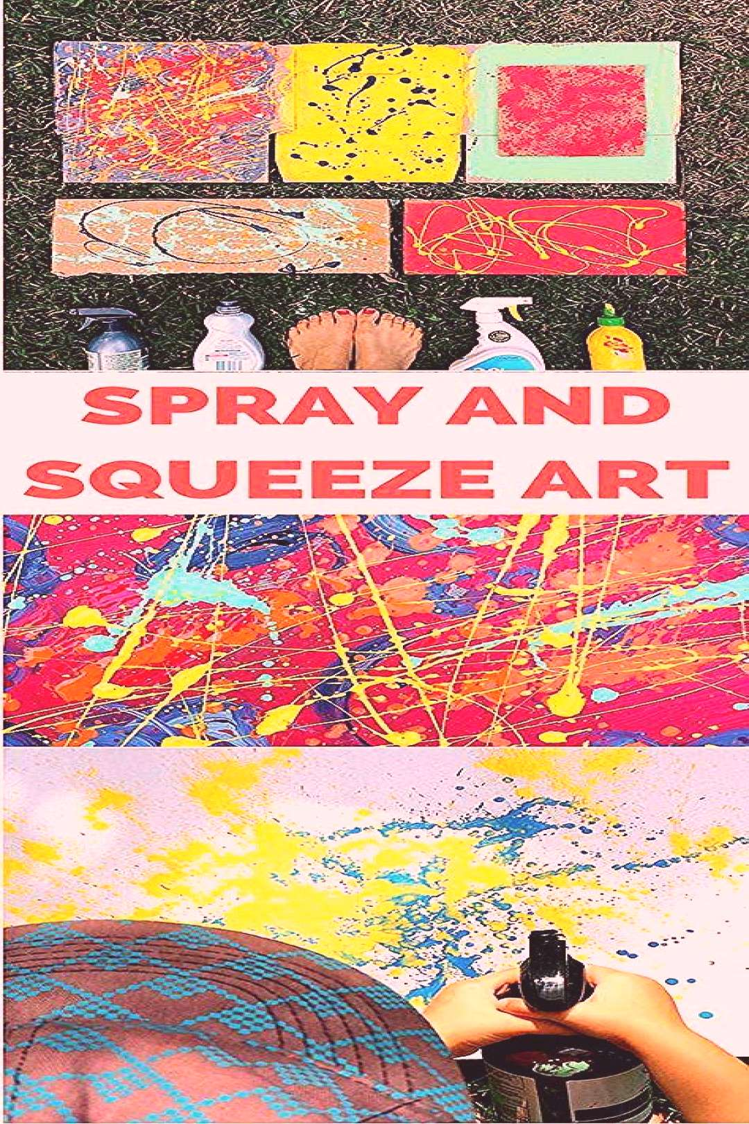 Recycled Spray and Squeeze Art Painting with Kids. Create amazing abstract art from recycled bottle